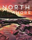 North Shore: A Natural History of Minnesota's Superior Coast Cover Image