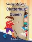 Molly McBean Clutterbug Queen Cover Image