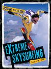 Extreme Skysurfing (Sports on the Edge!) Cover Image