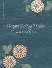 Hiragana Writing Practice Japanese Workbook: Genkouyoushi Paper Notebook: Kanji Characters - Cursive Hiragana and Angular Katakana Scripts - Improve W Cover Image