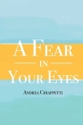 A Fear in Your Eyes Cover Image
