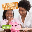 Spending and Saving Money (Our Values - Level 2) Cover Image