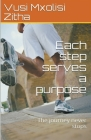 Each Step Serves a Purpose Cover Image