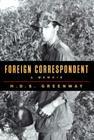 Foreign Correspondent: A Memoir Cover Image
