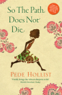 So the Path Does Not Die Cover Image