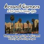 Around Corners---A Kid's Guide To Malaga, Spain Cover Image