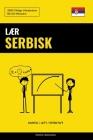 Lær Serbisk - Hurtig / Lett / Effektivt: 2000 Viktige Vokabularer Cover Image