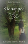 Kidnapped at Six: Based on Real Events Cover Image