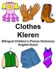 English-Dutch Clothes/Kleren Bilingual Children's Picture Dictionary Tweetalig fotowoordenboek voor kinderen Cover Image