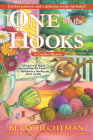 One for the Hooks: A Crochet Mystery Cover Image