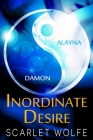 Inordinate Desire: Novel Addition to the One Urge, One Plea, Keep Me Trilogy Cover Image
