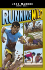 Running Wild (Jake Maddox Graphic Novels) Cover Image