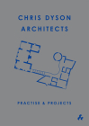 Practise & Projects: Chris Dyson Architects Cover Image