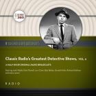 Classic Radio's Greatest Detective Shows, Vol. 6 Lib/E Cover Image
