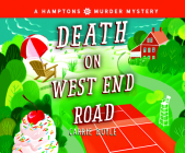 Death on West End Road (Hamptons Murder Mysteries #3) Cover Image