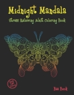 Midnight Mandala Stress Relieving Adult Coloring Book: Animals Designs Coloring Book For Adults Relaxation. Cover Image
