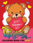 Valentine Day Coloring Book for Kids: Animal Activity Book for Kids boy, girls Ages 2-4,3-5,4-8 Cover Image