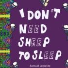 I Don't Need Sheep to Sleep Cover Image