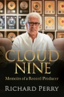 Cloud Nine: Memoirs of a Record Producer Cover Image