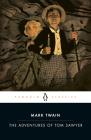 The Adventures of Tom Sawyer (Penguin Classics) Cover Image