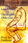 The Lonely Guy and the Slightly Older Guy Cover Image