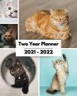 2021-2022 Two Year Planner: Large Monthly Planner, Academic Schedule, Organizer, Logbook Cover Image