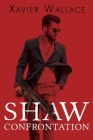 Shaw Confrontation Cover Image