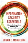 Information Security Essentials: A Guide for Reporters, Editors, and Newsroom Leaders Cover Image