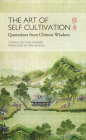 Art of Self Cultivation: Quotations from Chinese Wisdom Cover Image
