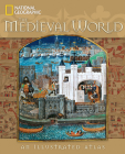 The Medieval World: An Illustrated Atlas Cover Image