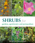 Shrubs for Gardens, Agroforestry, and Permaculture Cover Image