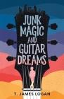 Junk Magic and Guitar Dreams Cover Image