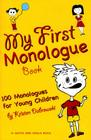 My First Monologue Book: 100 Monologues for Young Children Cover Image