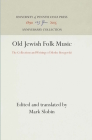 Old Jewish Folk Music (Anniversary Collection) Cover Image