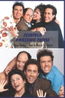 Seinfeld Awesome Trivia: Things You Don't Want To Miss In The Series: Seinfeld Trivia Book Cover Image