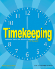 Timekeeping: Explore the History and Science of Telling Time with 15 Projects (Build It Yourself) Cover Image