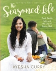 The Seasoned Life: Food, Family, Faith, and the Joy of Eating Well (Tastes) Cover Image
