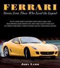 Ferrari: Stories from Those Who Lived the Legend Cover Image