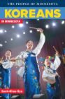 Koreans in Minnesota (People of Minnesota) Cover Image
