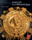 Greek Gold from Hellenistic Egypt (Getty Museum Studies on Art) Cover Image