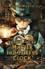 Master Humphrey's Clock: Complete With 20 Original Illustrations Cover Image