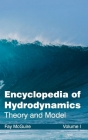 Encyclopedia of Hydrodynamics: Volume I (Theory and Model) Cover Image