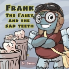 Frank the Fairy and the Sad Teeth Cover Image