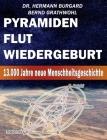 Pyramiden, Flut und Wiedergeburt: 13.000 Jahre neue Menschheitsgeschichte Cover Image