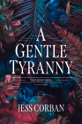 A Gentle Tyranny Cover Image