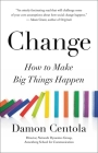 Change: How to Make Big Things Happen Cover Image