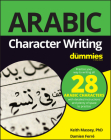Arabic Character Writing for Dummies Cover Image