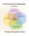 A Framework for Geodesign: Changing Geography by Design Cover Image