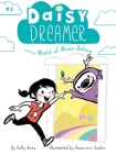Daisy Dreamer and the World of Make-Believe Cover Image