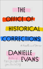 The Office of Historical Corrections: A Novella and Stories Cover Image